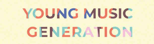 La musica per guardare al futuro: aperte le candidature per Young Music Generation