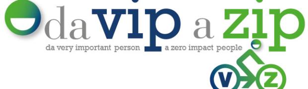 Vip2Zip (da Very Important Person a Zero Impact People)