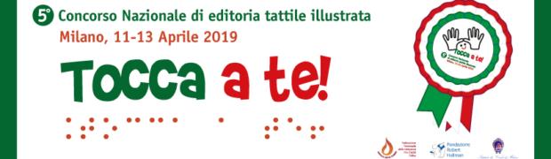 5° Concorso Nazionale TOCCA A TE! 2019